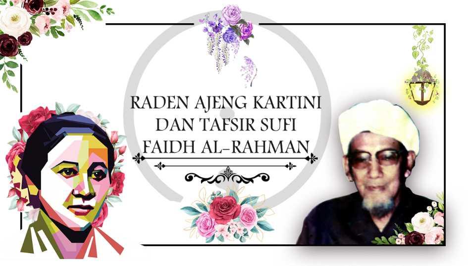 Raden Ajeng Kartini dan Tafsir Sufi Faidh al-Rahman