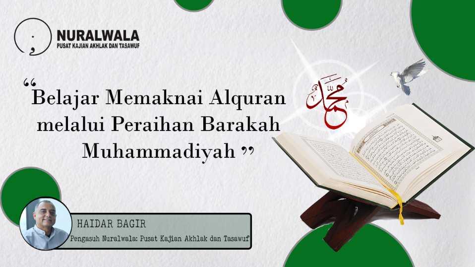 Belajar Memaknai Alquran melalui Peraihan Barakah Muhammadiyah