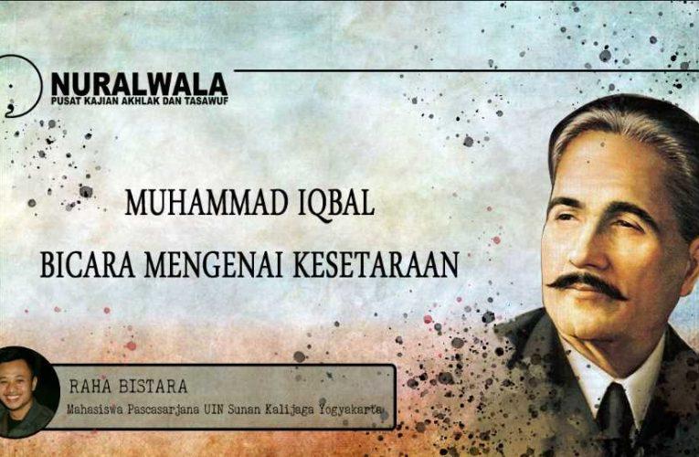 Muhammad Iqbal Bicara Mengenai Kesetaraan