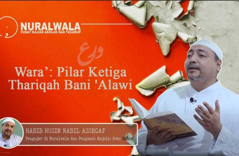 Wara': Pilar Ketiga Thariqah Bani Alawi