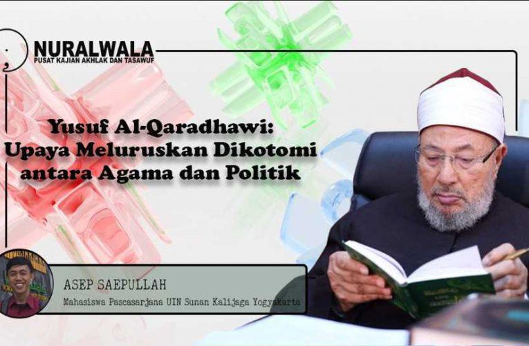 Yusuf Al-Qaradhawi: Upaya Meluruskan Dikotomi antara Agama dan Politik
